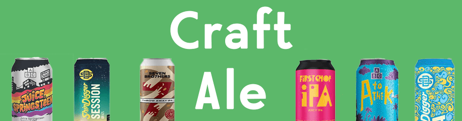 Craft Ale UK Seller ABC Shin digger Brew Dog Seven Brothers First Chop and Much More